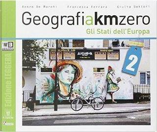 Geografia a km 0. Ediz. leggera. Per la Scuola media. Con DVD. Con e-book. Con espansione online by R. De Marchi