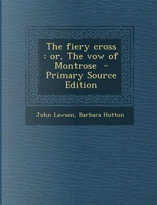 The Fiery Cross by John Lawson