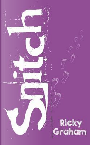 Snitch by Ricky Graham