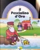 Il pesciolino d'oro by C. Alberto Michelini, Crovara Francesca, Giovanna Mantegazza