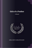 Girls of a Feather by Amelia Edith Huddleston Barr