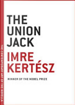 The Union Jack by Imre Kertesz