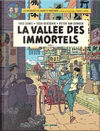 La vallée des immortels, Tome 1 by Yves Sente