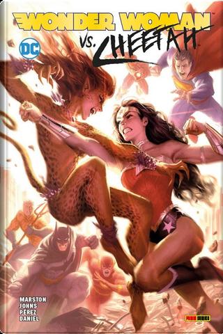 Wonder Woman vs. Cheetah by Geoff Johns, George Perez, Gerry Conway, Greg Rucka, John Ostrander, Len Wein, William Moulton Marston