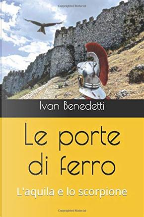 Le porte di ferro by Ivan Benedetti