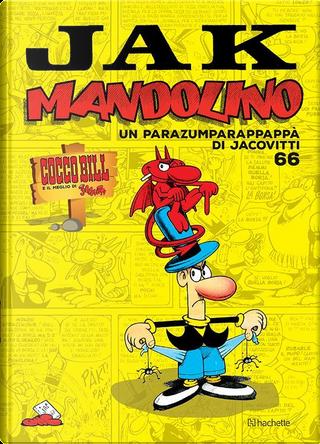 Cocco Bill e il meglio di Jacovitti n. 66 by Benito Jacovitti