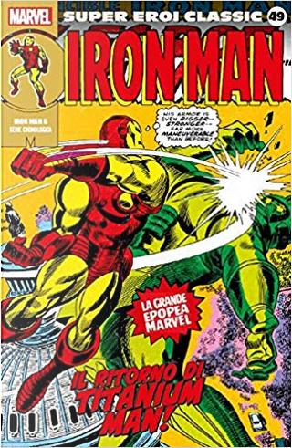 Super Eroi Classic vol. 49 by Roy Thomas, Stan Lee