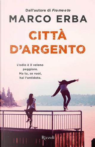 Città d'argento by Marco Erba