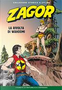 Zagor collezione storica a colori n. 113 by Ade Capone, Gallieno Ferri, Guido Nolitta, Marcello Toninelli, Marco Torricelli, Michele Pepe