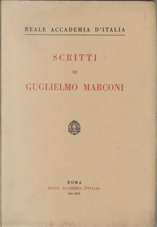 Scritti di Guglielmo Marconi by Guglielmo Marconi