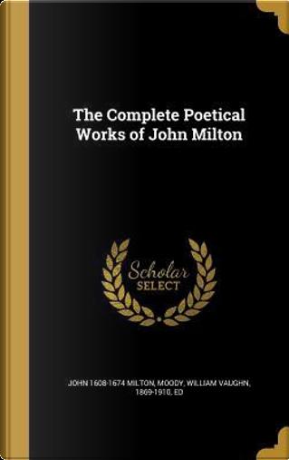 COMP POETICAL WORKS OF JOHN MI by John 1608-1674 Milton