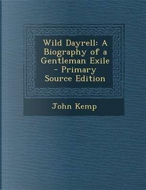 Wild Dayrell by John Kemp