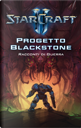 Progetto Blackstone by Alex Irvine, Antony Johnston, David Gerrold, Matt Forbeck, Michael Kogge
