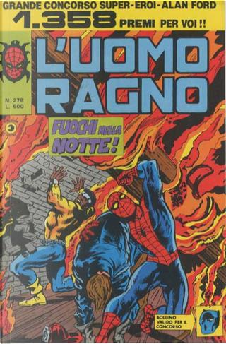 L'Uomo Ragno n. 278 by Ralph Macchio, Roger McKenzie, Mary Jo Duffy, Chris Claremont, David A. Kraft, Elliott Maggin