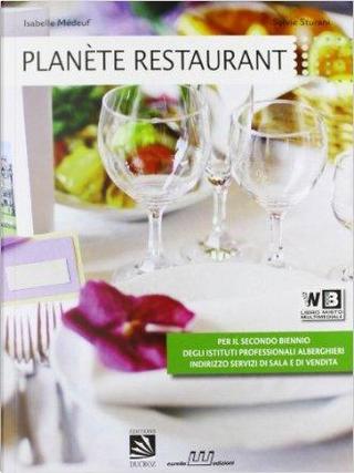 Planète restaurant. Per gli Ist. professionali alberghieri. Con CD Audio. Con espansione online by I. Medeuf