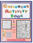 Activity Books for 5 Year Olds by James Manning