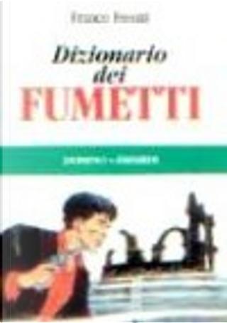 Dizionario dei fumetti by Franco Fossati