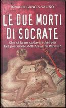 Le due morti di Socrate by Ignacio García-Valiño
