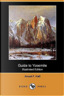 Guide to Yosemite by Ansel F. Hall