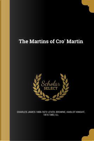 The Martins of Cro' Martin by Charles James Lever