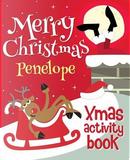 Merry Christmas Penelope - Xmas Activity Book by XmasSt