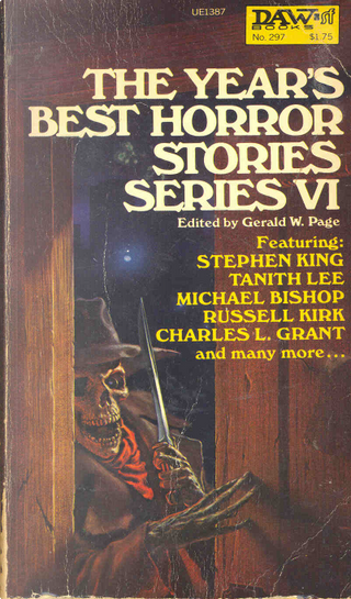The Year's Best Horror Stories VI by Charles L. Grant, Michael Bishop, Russell Kirk, Stephen King, Tanith Lee