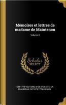 Mémoires Et Lettres de Madame de Maintenon; Volume 4 by Voltaire