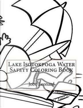 Lake Isotokpoga Water Safety Coloring Book by Jobe Leonard