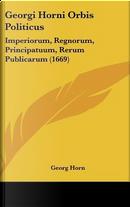 Georgi Horni Orbis Politicus by Georg Horn