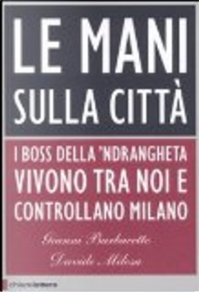 Le mani sulla città by Davide Milosa, Gianni Barbacetto
