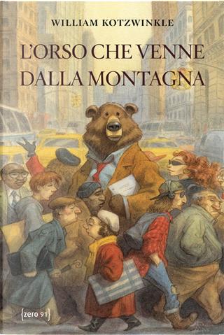L'orso che venne dalla montagna by William Kotzwinkle
