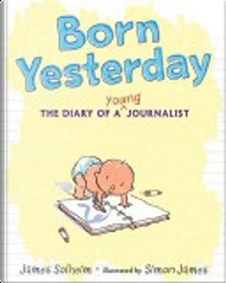 Born Yesterday by James Solheim