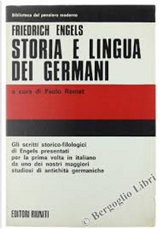 Storia e lingua dei Germani by Friedrich Engels