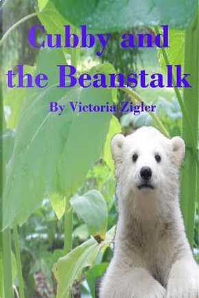 Cubby and the Beanstalk by Victoria Zigler