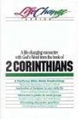 A Navpress Bible Study on the Book of 2 Corinthians by Navigators, Nav Press