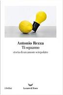 Ti squamo by Antonio Rezza