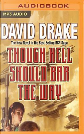 Though Hell Should Bar the Way by David Drake