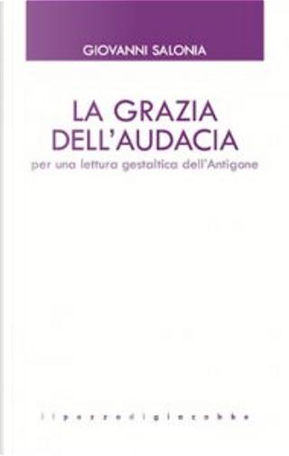 La grazia dell'audacia by Giovanni Salonia