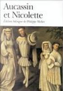 Aucassin et Nicolette by Aucassin et Nicolette, Philippe Walter