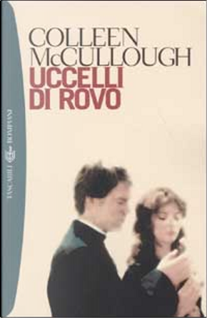 Uccelli di rovo by Colleen McCullough
