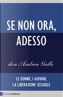 Se non ora, adesso by Andrea Gallo