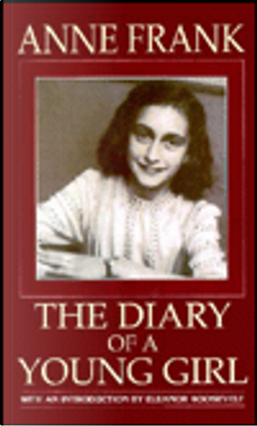 Anne Frank the Diary of a Young Girl by Anne Frank