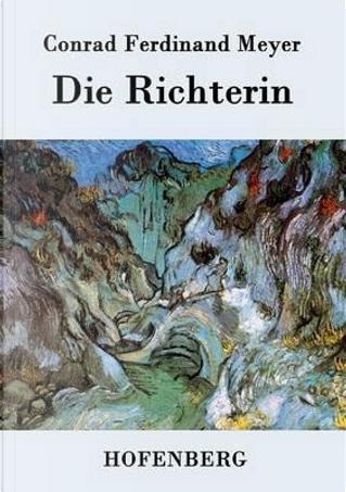 Die Richterin by Conrad Ferdinand Meyer