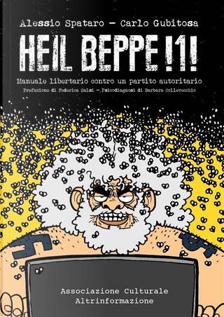 Heil Beppe!1! by Alessio Spataro, Carlo Gubitosa