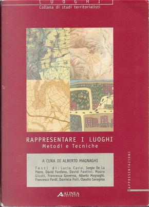 Rappresentare i luoghi by Alberto Magnaghi