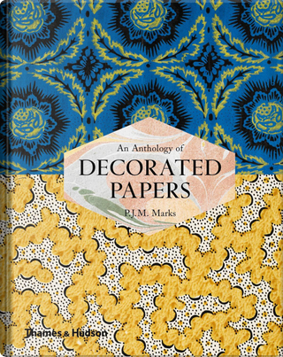 An Anthology of Decorated Papers by P. J. M. Marks