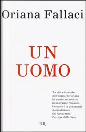 Un uomo by Oriana Fallaci