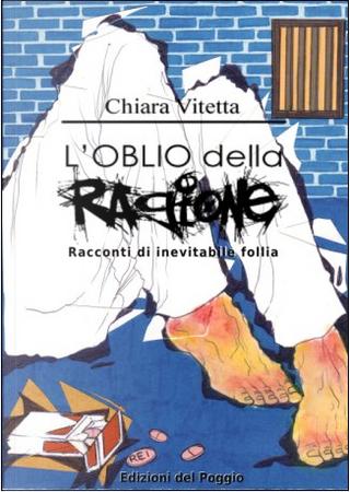 L'oblio della ragione by Chiara Vitetta