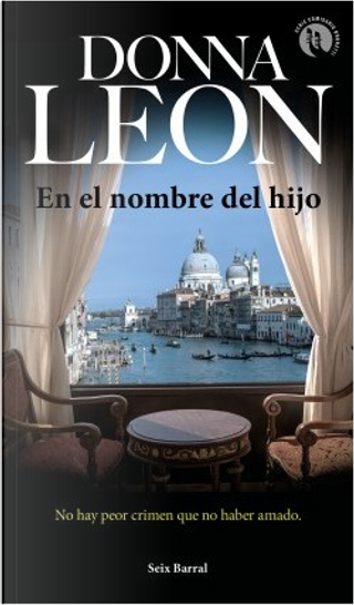 En el nombre del hijo by Donna Leon