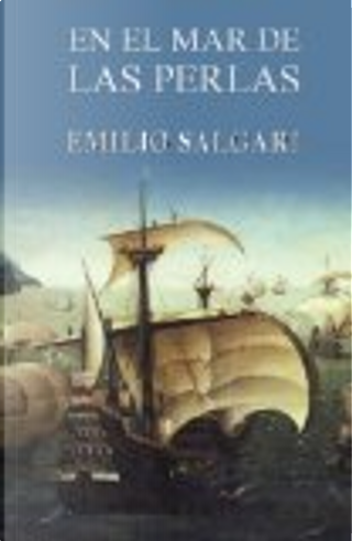 En el Mar de Las Perlas by Emilio Salgari